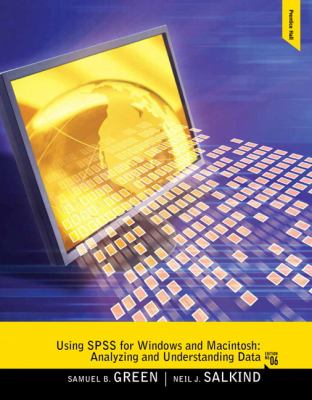 Using SPSS for Windows and Macintosh: Analyzing and Understanding Data-9780205020409-6-Green, Samuel A. & Salkind, Neil J.-Pearson